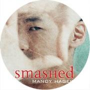 """""""Smashed"""""""